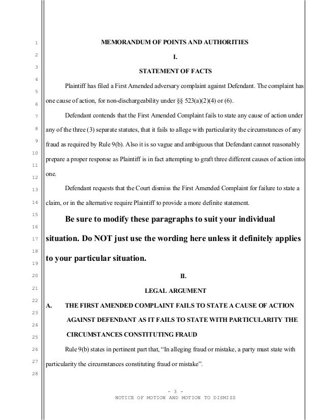 how to write a motion to dismiss Today, i received the state's motion to dismiss or summary judgment (1) basically, the same as ms hanabusa's claim that i allegedly did not write written objection to.