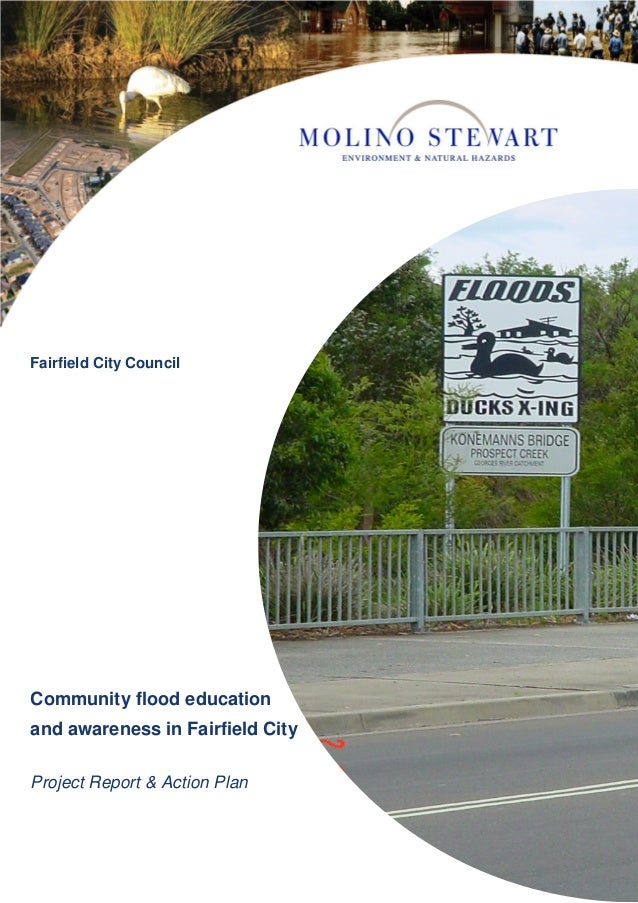 Community flood education and awareness in Fairfield City Project Report & Action Plan Fairfield City Council