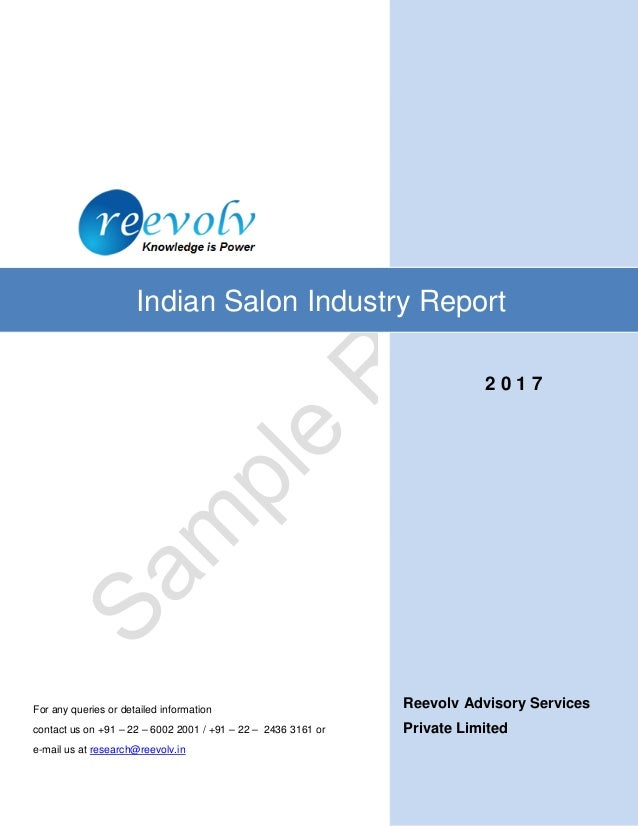 Reevolv Advisory Services Private Limited Indian Salon Industry Report For any queries or detailed information contact us ...