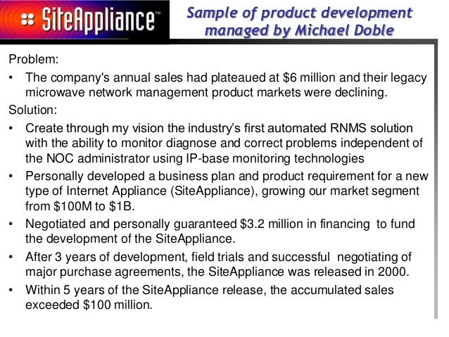 Sample of product development                                 managed by Michael DobleProblem:• The companys annual sales ...