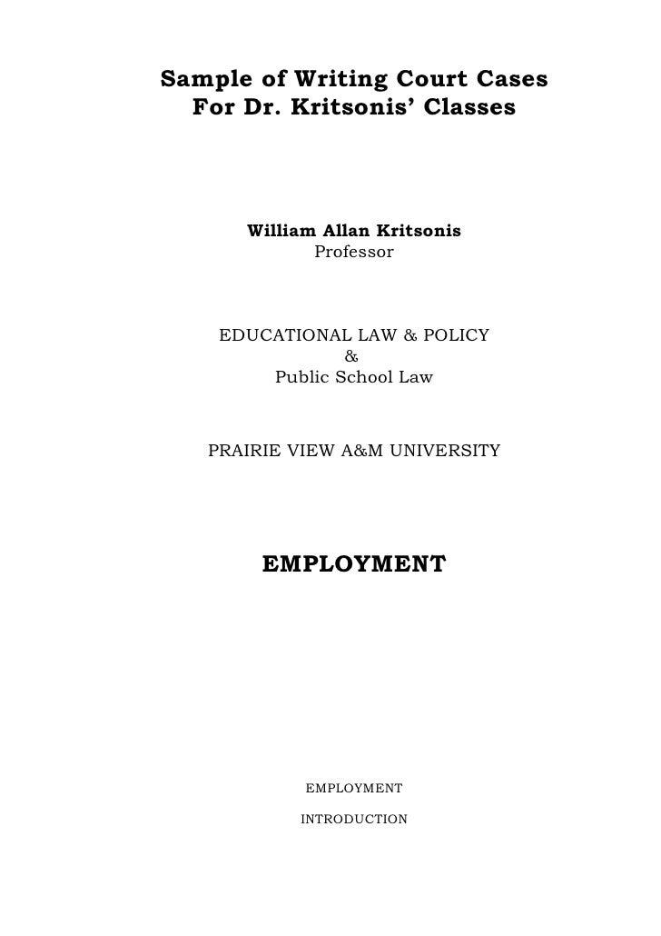 Sample of Writing Court Cases   For Dr. Kritsonis' Classes          William Allan Kritsonis              Professor        ...