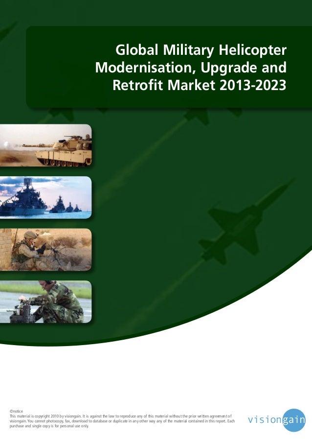 Global Military Helicopter Modernisation, Upgrade and Retrofit Market 2013-2023