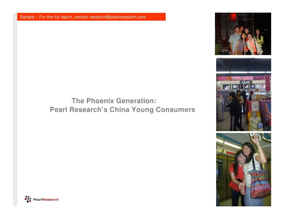 Sample – For the full report, contact research@pearlresearch.com                          The Phoenix Generation:         ...