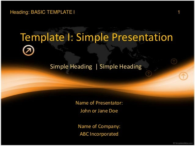 Heading: BASIC TEMPLATE I                          1   Template I: Simple Presentation               Simple Heading | Simp...