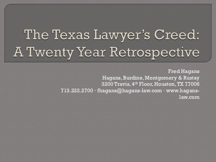 Fred Hagans                 Hagans, Burdine, Montgomery & Rustay                 3200 Travis, 4th Floor, Houston, TX 77006...