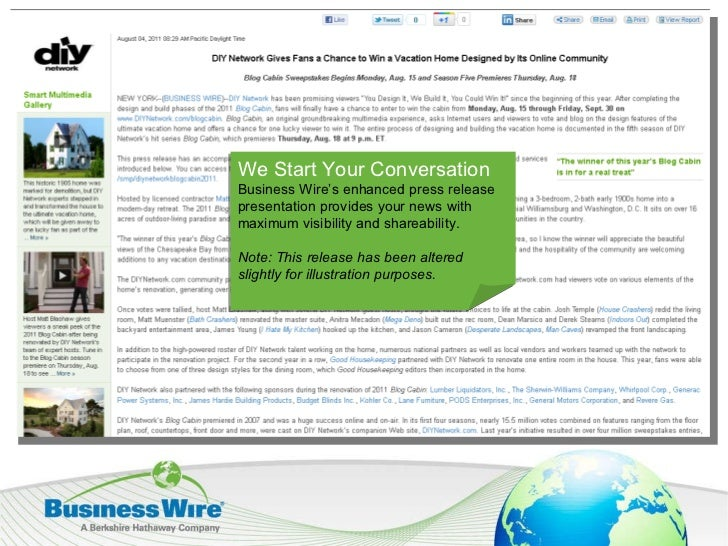 We Start Your Conversation Business Wire's enhanced press release presentation provides your news with maximum visibility ...