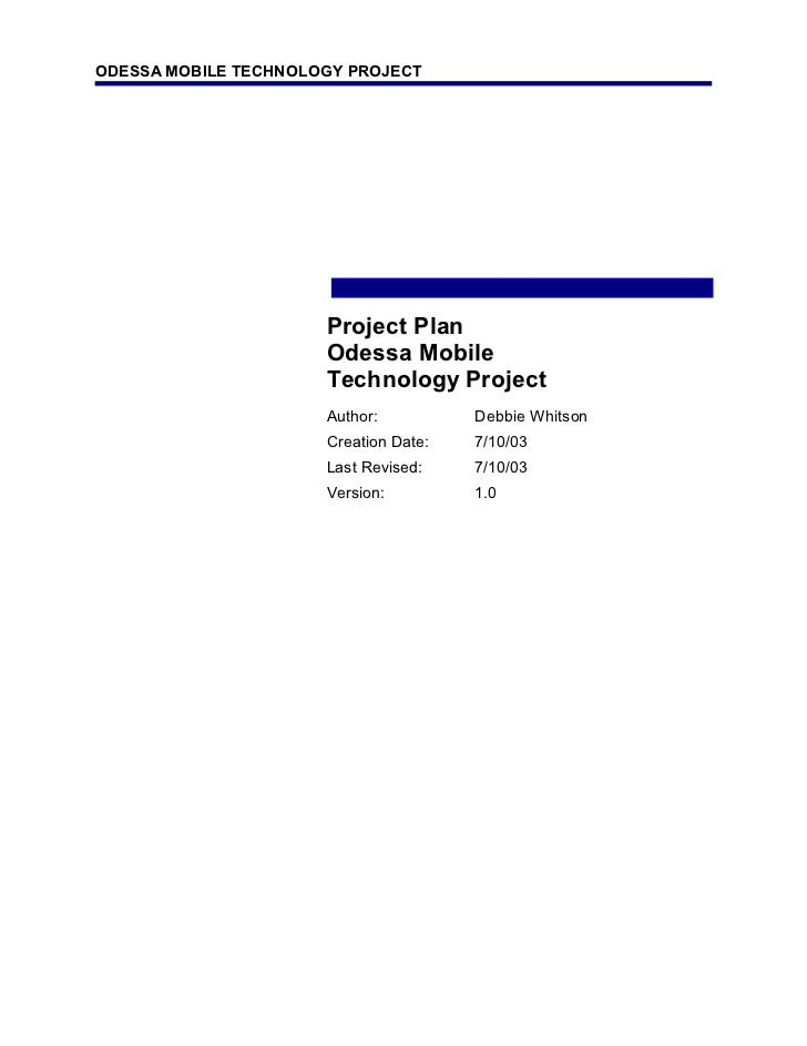 ODESSA MOBILE TECHNOLOGY PROJECT                      Project Plan                      Odessa Mobile                     ...