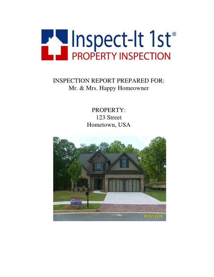 INSPECTION REPORT PREPARED FOR:      Mr. & Mrs. Happy Homeowner             PROPERTY:            123 Street          Homet...