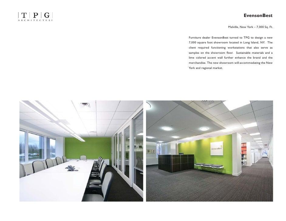 EvensonBest                              Melville, New York – 7,000 Sq. Ft.   Furniture dealer EvensonBest turned to TPG t...