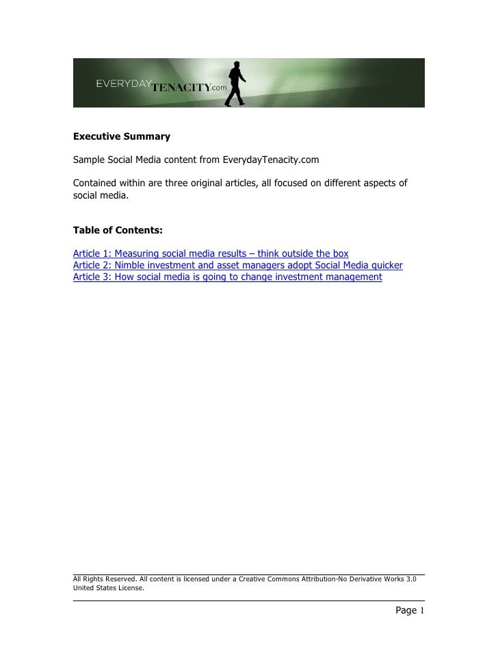 Executive Summary  Sample Social Media content from EverydayTenacity.com  Contained within are three original articles, al...