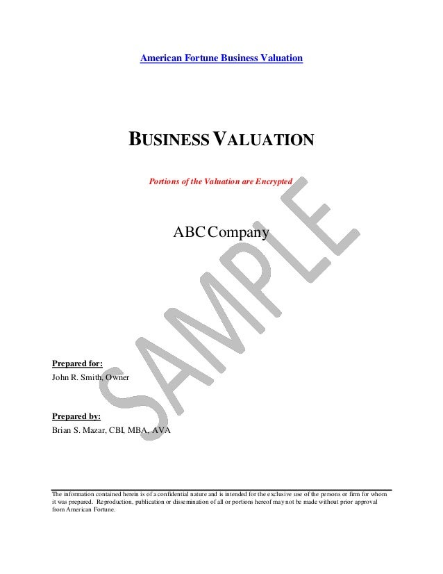 American Fortune Business ValuationBUSINESS VALUATIONPortions of the Valuation are EncryptedABCCompanyPrepared for:John R....
