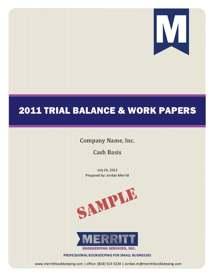 2011 TRIAL BALANCE & WORK PAPERS                            Company Name, Inc.                                   Cash Basi...