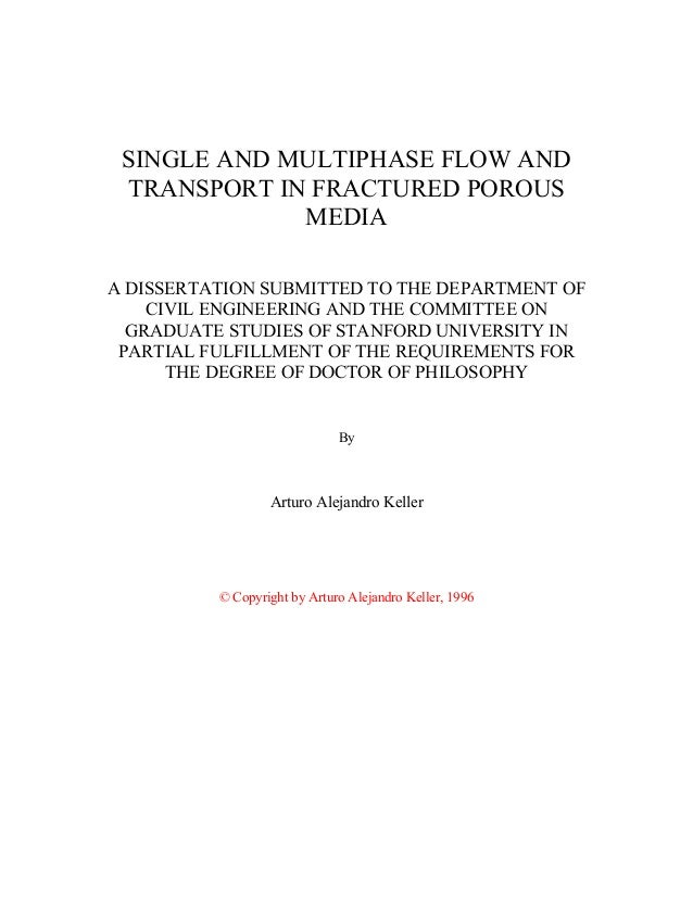 SINGLE AND MULTIPHASE FLOW AND TRANSPORT IN FRACTURED POROUS MEDIA A DISSERTATION SUBMITTED TO THE DEPARTMENT OF CIVIL ENG...