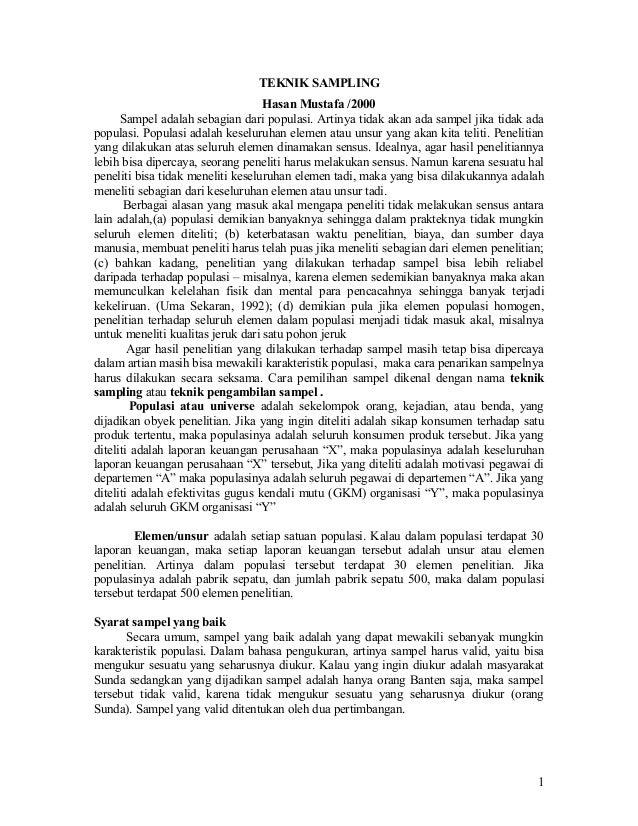 TEKNIK SAMPLING Hasan Mustafa /2000 Sampel adalah sebagian dari populasi. Artinya tidak akan ada sampel jika tidak ada pop...