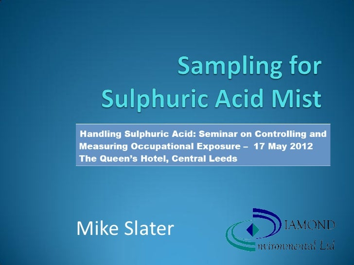 Sampling for sulphuric acid mist version for slideshare
