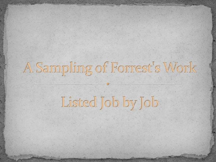 Sampling Of Forrests Work