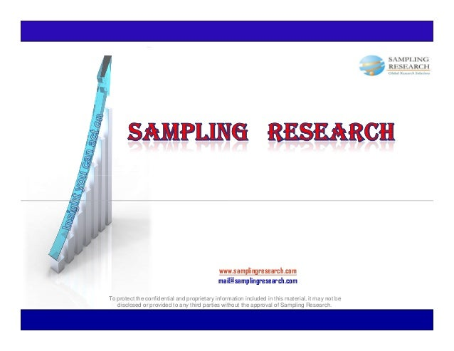 www.samplingresearch.com                                             mail@samplingresearch.comTo protect the confidential ...