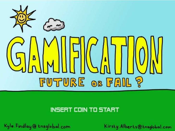 Gamification: Future or Fail?