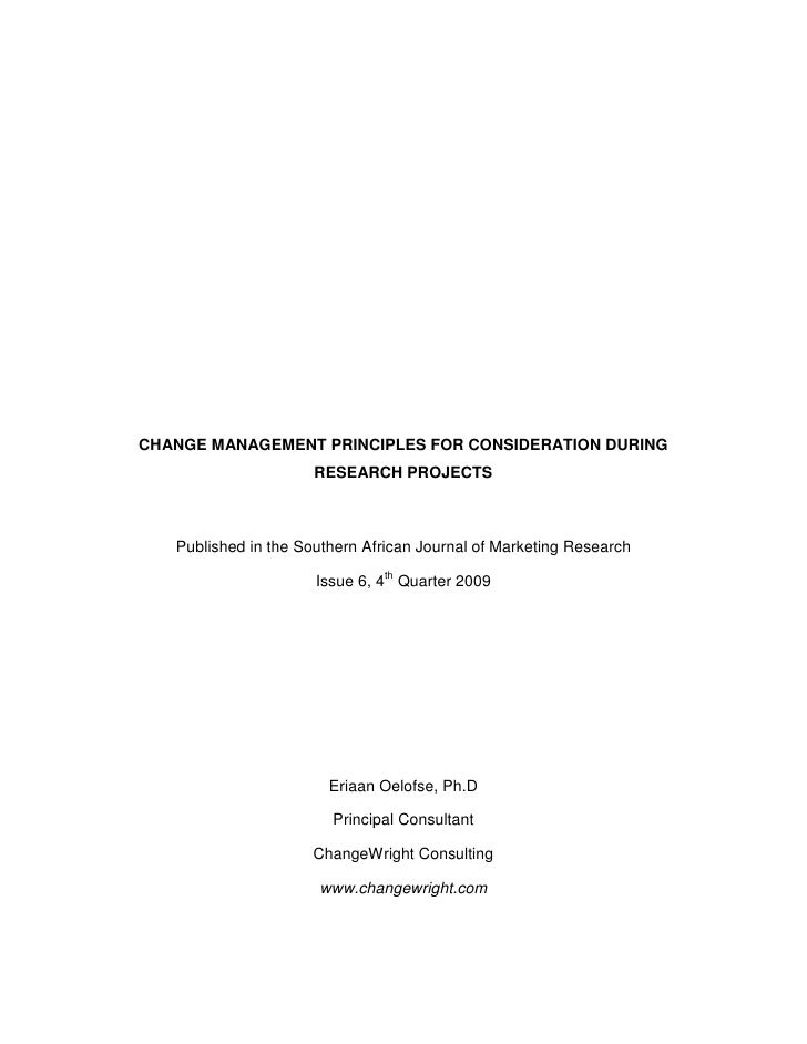 CHANGE MANAGEMENT PRINCIPLES FOR CONSIDERATION DURING                       RESEARCH PROJECTS       Published in the South...