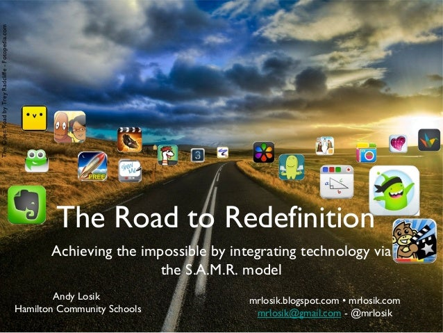 The Open Road by Trey Radcliffe - Fotopedia.com  The Road to Redefinition Achieving the impossible by integrating technolo...