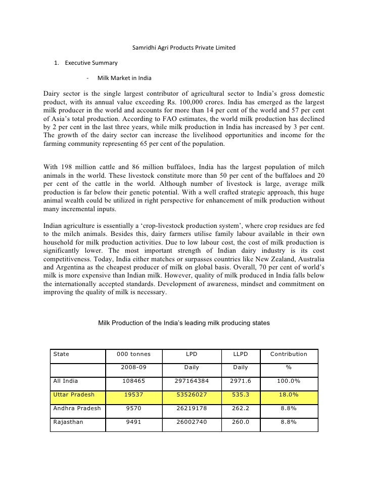 Samridhi Agri Products Private Limited   1. Executive Summary               -   Milk Market in IndiaDairy sector is the si...