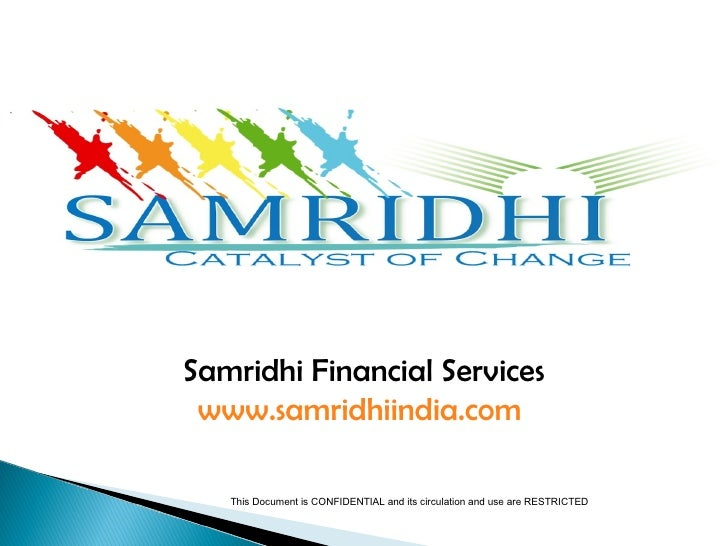 Samridhi Financial Services www.samridhiindia.com