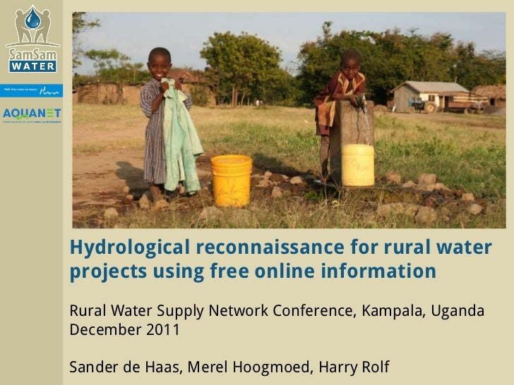 Hydrological reconnaissance for rural water projects using free online information Rural Water Supply Network Conference, ...