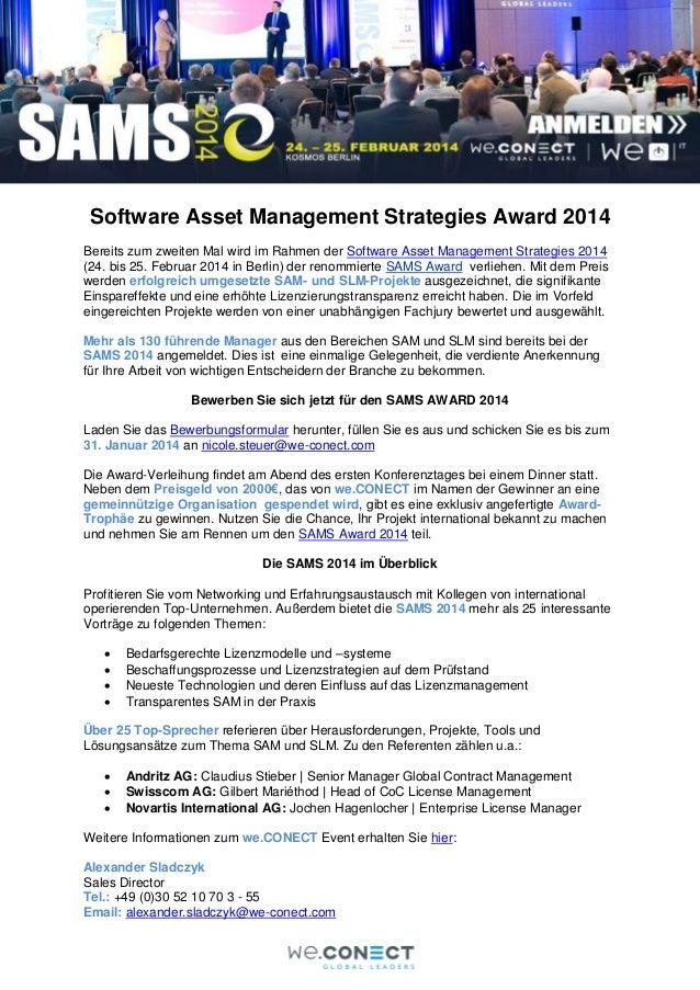 Software Asset Management Strategies Award 2014 Bereits zum zweiten Mal wird im Rahmen der Software Asset Management Strat...