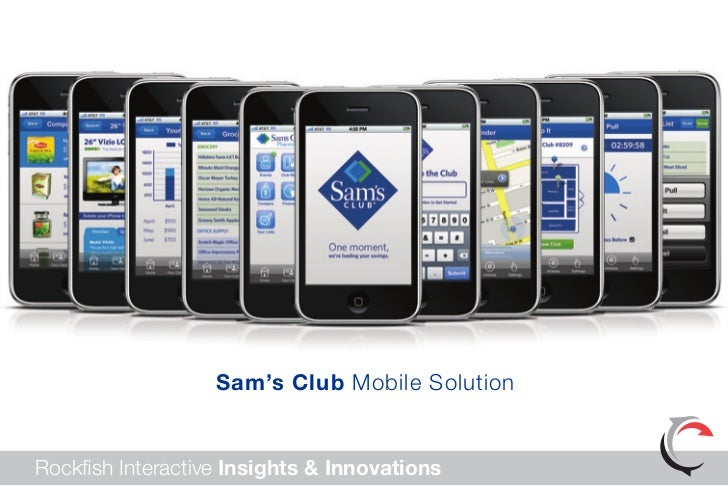 Sam's Club Mobile SolutionRockfish Interactive Insights & Innovations