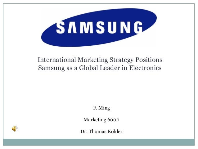 Samsung - International Marketing Strategy