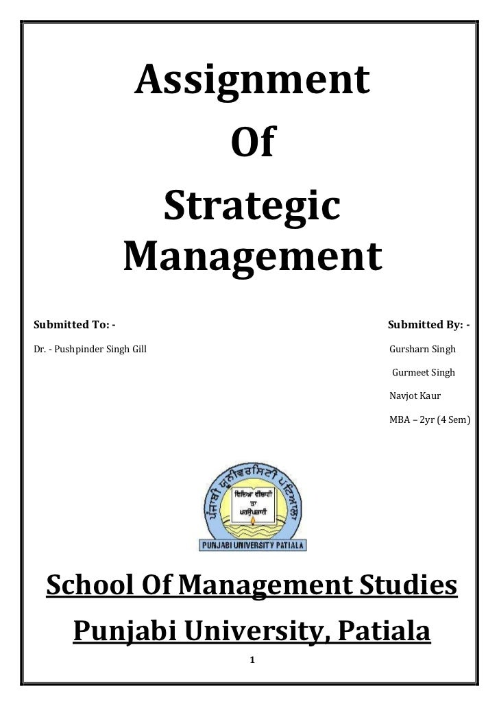 Assignment                          Of                      Strategic                     ManagementSubmitted To: -       ...