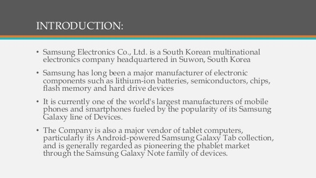 samsung electronics co ltd essay Samsung electronics company the samsung brand originated as low-cost manufacturer of black and white televisions in the year 1969, super sized with a semiconductor segment in 1970s, samsung delivered massive volume of low-cost consumer electronics to domestic and oem products to both domestic and global.