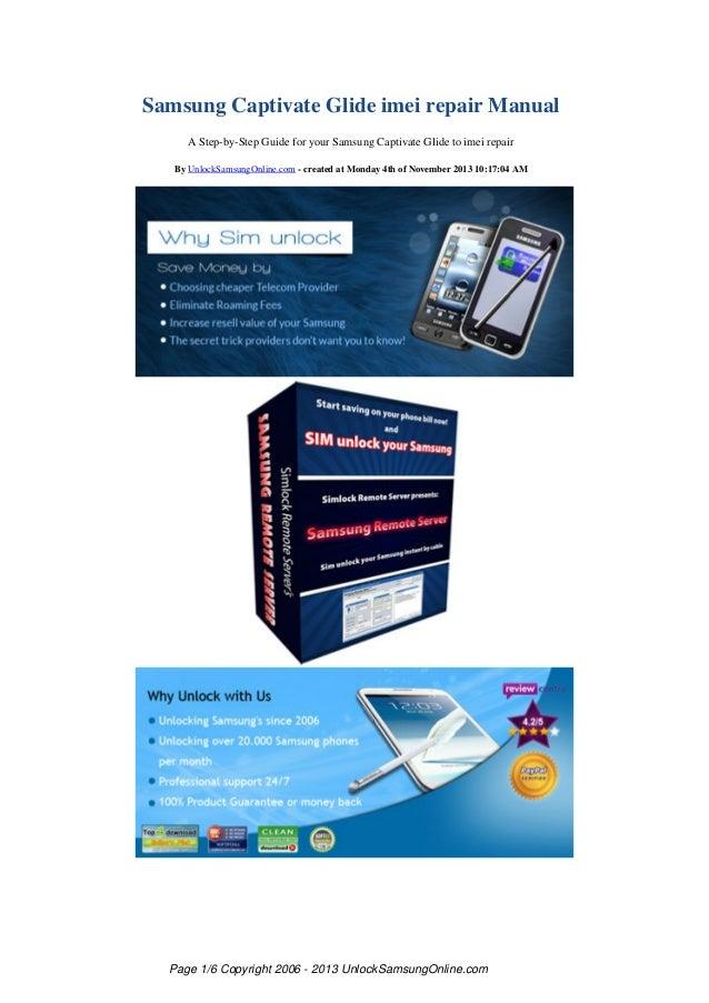Samsung Captivate Glide imei repair Manual A Step-by-Step Guide for your Samsung Captivate Glide to imei repair By UnlockS...