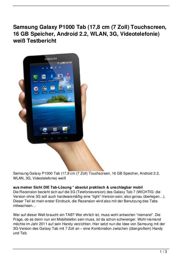 Samsung Galaxy P1000 Tab (17,8 cm (7 Zoll) Touchscreen,16 GB Speicher, Android 2.2, WLAN, 3G, Videotelefonie)weiß Testberi...