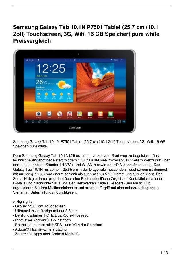 Samsung Galaxy Tab 10.1N P7501 Tablet (25,7 cm (10.1Zoll) Touchscreen, 3G, Wifi, 16 GB Speicher) pure whitePreisvergleichS...