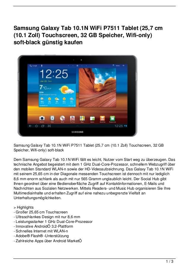 Samsung Galaxy Tab 10.1N WiFi P7511 Tablet (25,7 cm(10.1 Zoll) Touchscreen, 32 GB Speicher, Wifi-only)soft-black günstig k...