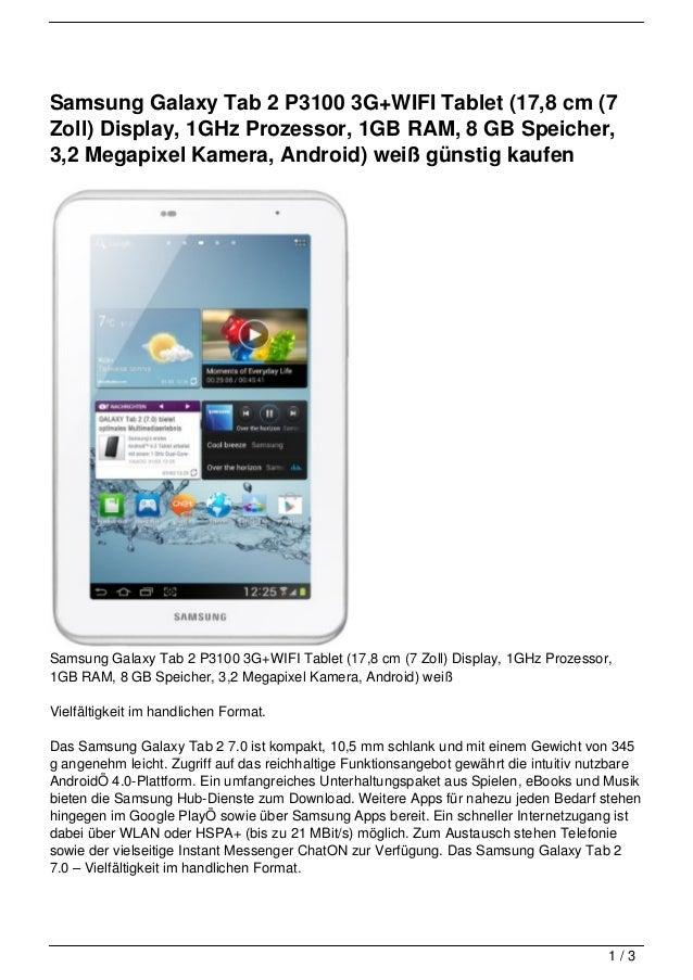 Samsung Galaxy Tab 2 P3100 3G+WIFI Tablet (17,8 cm (7Zoll) Display, 1GHz Prozessor, 1GB RAM, 8 GB Speicher,3,2 Megapixel K...