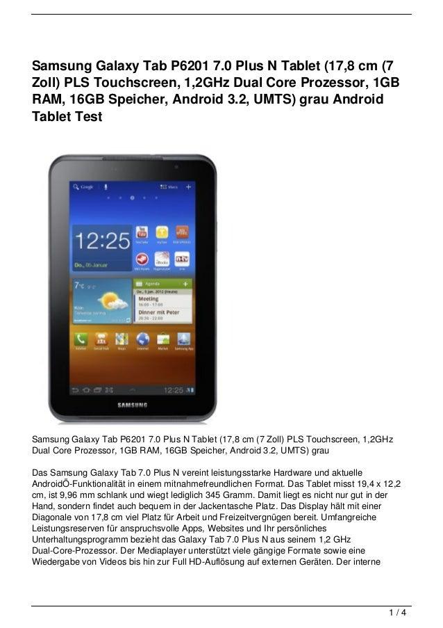 Samsung Galaxy Tab P6201 7.0 Plus N Tablet (17,8 cm (7Zoll) PLS Touchscreen, 1,2GHz Dual Core Prozessor, 1GBRAM, 16GB Spei...