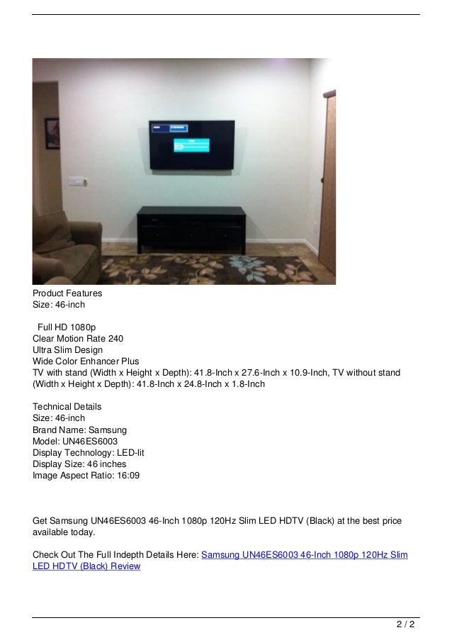 samsung un46es6003 46 inch 1080p 120hz slim led hdtv black review. Black Bedroom Furniture Sets. Home Design Ideas