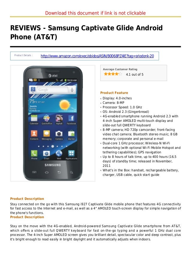 Download this document if link is not clickableREVIEWS - Samsung Captivate Glide AndroidPhone (AT&T)Product Details :http:...