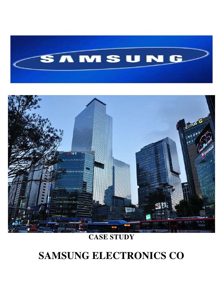samsung electronics group 7 strategic management case study We thank officials of samsung electronics and samsung group for sharing us  with  implications of this case study for strategy and organization for innovation   management and innovation deals with the issue one way or another  7 can  be replaced by products made by other companies with little switching cost.