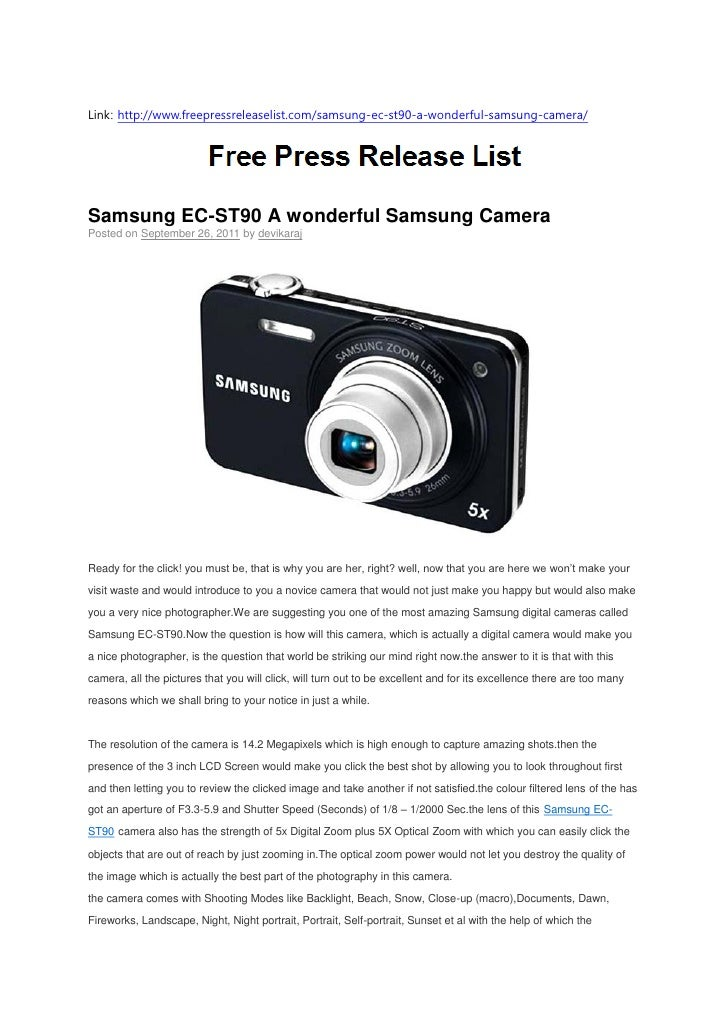 Link: http://www.freepressreleaselist.com/samsung-ec-st90-a-wonderful-samsung-camera/Samsung EC-ST90 A wonderful Samsung C...