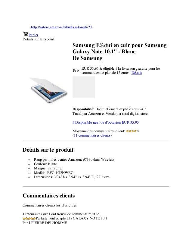 """http://astore.amazon.fr/budisantosodi-21PanierDétails sur le produitSamsung E‰tui en cuir pour SamsungGalaxy Note 10.1"""" - ..."""