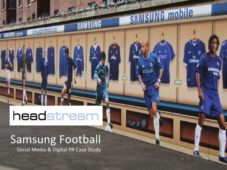 Case study, Samsung Football by Tom Chapman