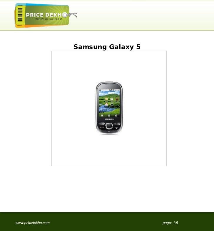 Samsung Galaxy 5www.pricedekho.com                      page:-1/5