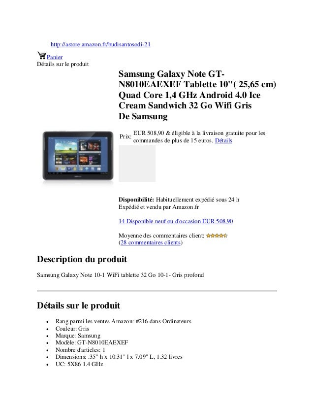 Samsung galaxy note gt n8010 eaexef tablette 10 inci( 25,65 cm) quad core 1,4 g-hz android 4.0 ice cream sandwich 32 go wifi gris