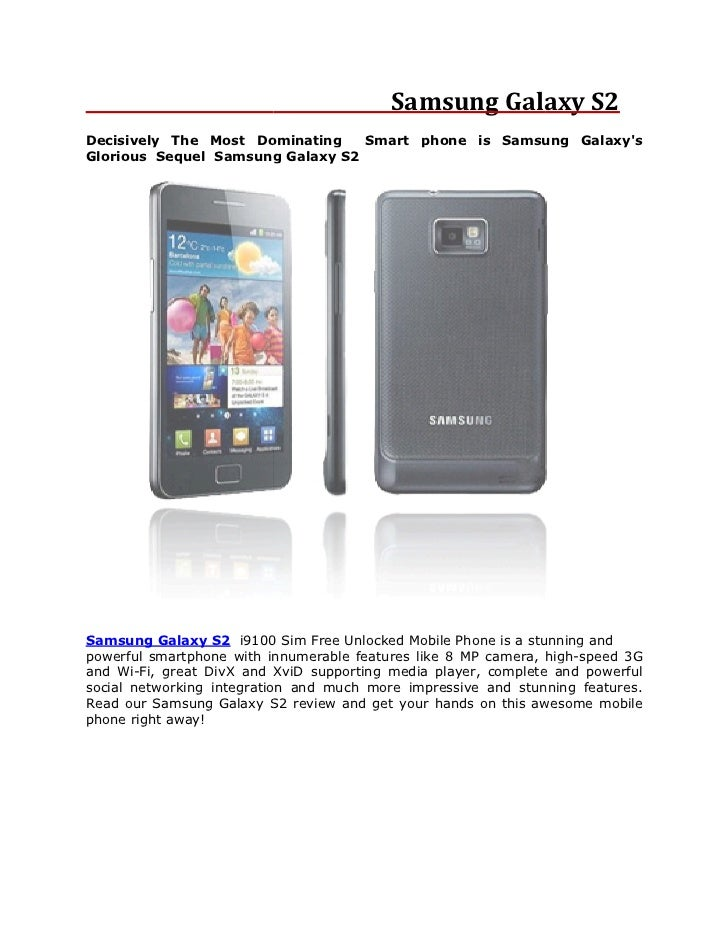 Samsung Galaxy S2Decisively The Most Dominating    Smart phone is Samsung GalaxysGlorious Sequel Samsung Galaxy S2Samsung ...