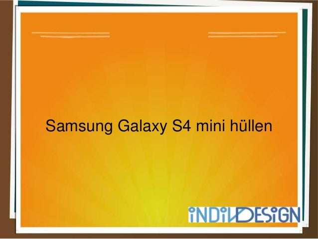 Samsung Galaxy S4 mini hüllen