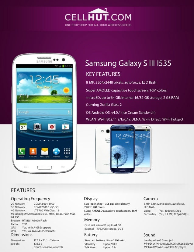 Samsung Galaxy S III I535                                                       KEY FEATURES                              ...