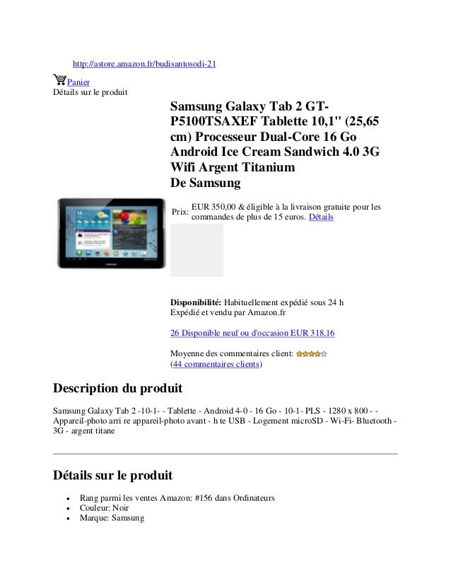 Samsung galaxy tab 2 gt p5100 tsaxef tablette 10,1 inci (25,65 cm) processeur dual-core 16 go android ice cream sandwich 4.0 3g wifi argent titanium